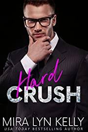 Hard Crush: A billionaire standalone romance