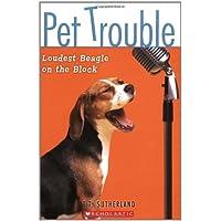 Pet Trouble: Loudest Beagle on the Block
