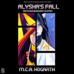 Alysha's Fall: Alysha Forrest, Book 1 | M.C.A. Hogarth