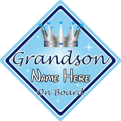 Personalised Child//Baby On Board Car Sign ~ Grandson On Board ~ L.Blue