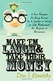 Make 'em Laugh & Take Their Money