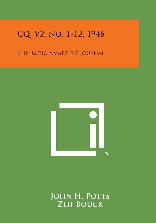 CQ, V2, No. 1-12, 1946: The Radio Amateurs' Journal PDF