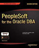 PeopleSoft for the Oracle DBA Front Cover
