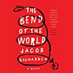 The Bend of the World | Jacob Bacharach