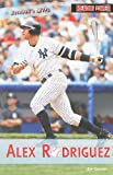 Alex Rodriguez, Joe Gaspar, 1448817935