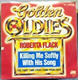 Roberta Flack Killing Me Softly With His Song 45 rpm single