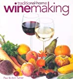 Traditional Home Winemaking