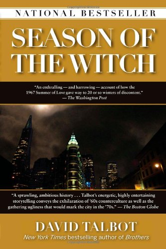 (Season of the Witch: Enchantment, Terror, and Deliverance in the City of Love)