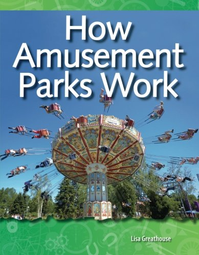 How Amusement Parks Work: Geology and Weather (Science Readers)