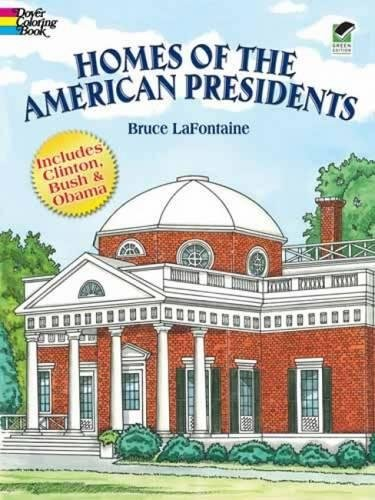 Homes of the American Presidents Coloring Book