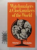 Watchmakers and Clockmakers of the World