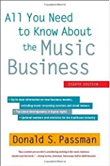 All You Need to Know about the Music Business by Passman, Donald S (2012) Hardcover Hardcover