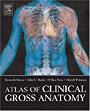 img - for Atlas of Clinical Gross Anatomy by Kenneth P. Moses (2005-05-10) book / textbook / text book