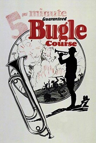 (Five-Minute Guaranteed Bugle Course)