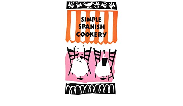 Simple Spanish Cookery (Peter Pauper Press Vintage Editions) - Kindle edition by S. Jones, Ruth McCrea. Cookbooks, Food & Wine Kindle eBooks @ Amazon.com.