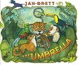 The Umbrella by Jan Brett (Sep 13 2004)