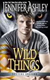 Wild Things (Shifters Unbound) by  Jennifer Ashley in stock, buy online here