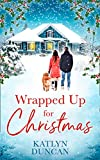 Wrapped Up for Christmas: A