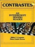 Contrastes : An Intermediate Spanish Reader, Cramsie, Hilde F. and Llado-Torres, Nitza, 0131715399