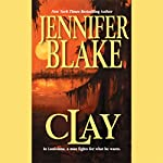 Clay | Jennifer Blake