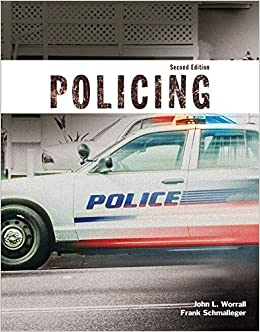 Policing (Justice Series), Student Value Edition (2nd Edition) by John Worrall (2015-01-16)