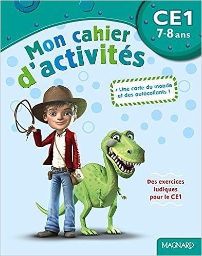 Livre gratuits en ligne Mon cahier d'activités CE1 : 7-8 ans pdf