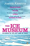 """""""The Ice Museum In Search of the Lost Land of Thule"""" av Joanna Kavenna"""