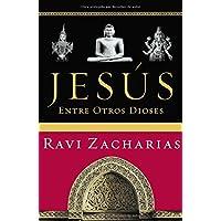Jesus Entre Otros Dioses