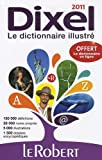 le robert dictionnaire dixel 2011 dictionnaires generalistes french edition