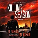 Killing Season: Violet Darger FBI Thriller Book 2 Audiobook by Tim McBain, L.T. Vargus Narrated by Kate Marcin