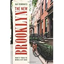 The New Brooklyn: What It Takes to Bring a City Back