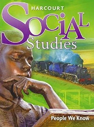 Harcourt Social Studies Ohio: Student Edition Grade 2 People We Know 2007 (Harcourt Social Studies People We Know Grade 2)