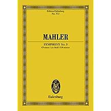 Symphony No. 5 C# minor (Eulenburg Studienpartituren)