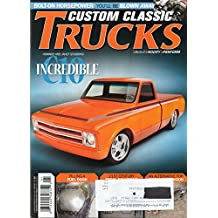 Custom Classic Trucks Magazine January 2014 BOLT-ON HORSEPOWER Filling A Fuel Door '54 EFFIE '49 Chevy BRAKE CLUTCH AND THROTTL PEDAL SOLUTIONS Chevy Pickup Gets A Powercoated Chassis
