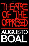 Theatre of the Oppressed, Augusto Boal, 0930452496