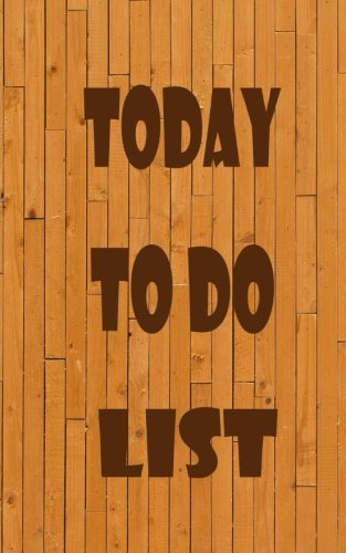 """Download Today to do llist: 5x8"""" - 120 Page, Today to do list, Things to do List, Daily checklist, Simple and efficient to get the things done without ... you of all important things you have to make. ebook"""