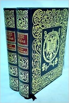 Book Transcripción moderna por Pilar Guibelalde de la Historia general de las Indias: