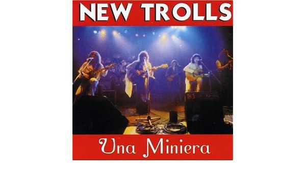 mp3 una miniera new trolls