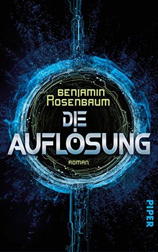 Die Auflösung: Roman (German Edition)