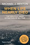 img - for When Life Nearly Died: The Greatest Mass Extinction of All Time (Revised edition) book / textbook / text book