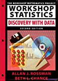 Workshop Statistics : Discovery with Data, Chance, Beth and Rossman, Allan J., 0470417021