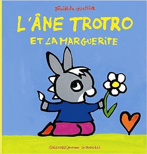 En ligne téléchargement L'âne Trotro et la marguerite pdf