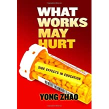 What Works May Hurt -- Side Effects in Education