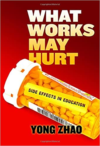 What Works May Hurt Side Effects in Education