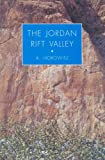 The Jordan Rift Valley, Aharon Horowitz, 9058093514