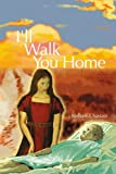 I'll Walk You Home, Nellotie Chastain, 0595296793