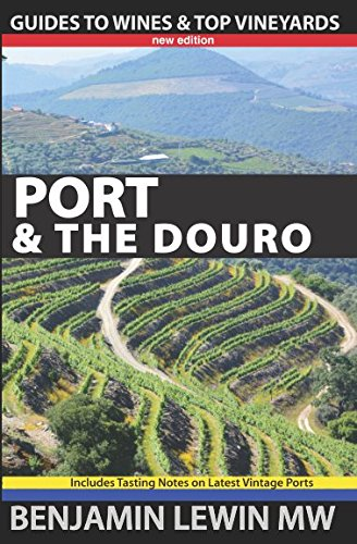Port & the Douro (Guides to Wines and Top (Douro Port)