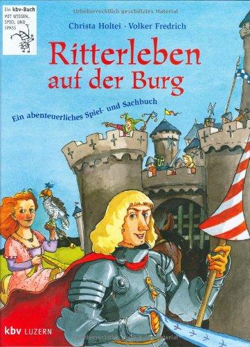 Ritterleben auf der Burg