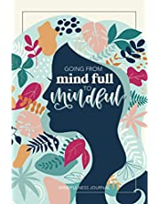 Mindfulness Journal: A Daily Diary for Women & Girls to Practice Gratitude, Meditation, and Breathing and to Relax & Reduce Stress and Anxiety