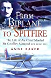 From Biplane to Spitfire, Anne Baker, 0850529808